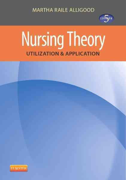 Nursing Theory By Alligood, Martha Raile