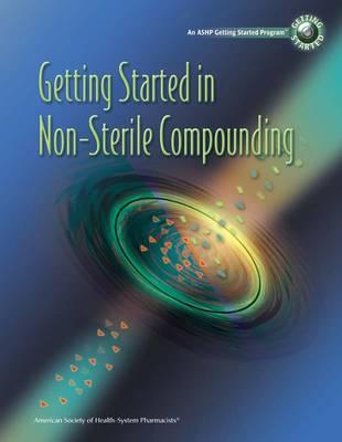 Getting Started in Non-Sterile Compounding Video Training Program By Davis, Karen/ Sparks, Jason